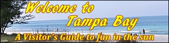 Tampa Bay Guide to Fun Things to DO