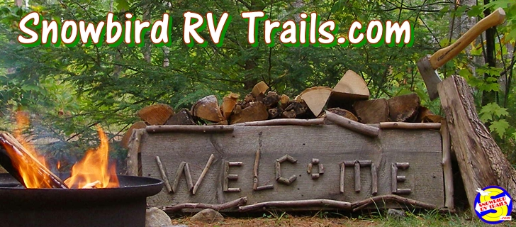 Welcome to Jack & Niki's Snowbird RV Trails Website